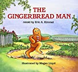 The Gingerbread Man by Eric A Kimmel (1993-01-01)