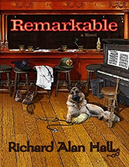 REMARKABLE (English Edition) di [Hall, Richard Alan ]