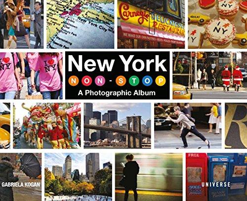 New York Non-Stop: A Photographic Album