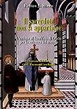 Il sacerdote non si appartiene: L'unione al Sacrificio di Cristo per la salvezza del mondo (Italian Edition)