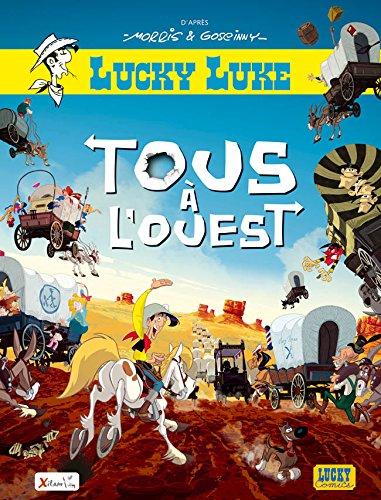 Aventures de Lucky Luke d'après Morris (Les) - tome 1 - Tous à l'Ouest