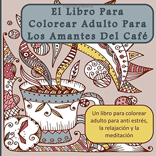 Download El Libro Para Colorear Adulto Para Los Amantes Del Cafe