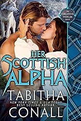 Her Scottish Alpha (Colliding Worlds Book 3) (English Edition)