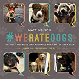 #10: #WeRateDogs: The Most Hilarious and Adorable Pups You've Ever Seen