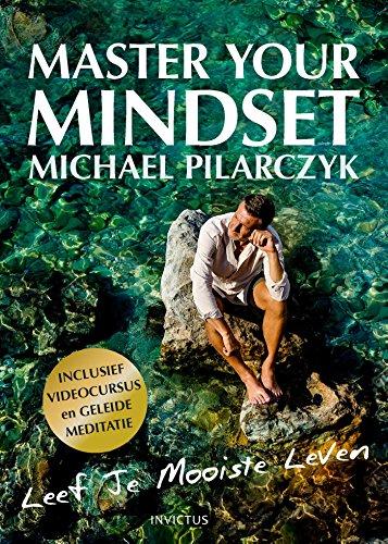 Master your Mindset (Dutch Edition)