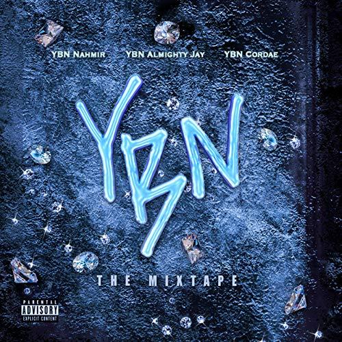 YBN: The Mixtape [Explicit]