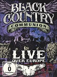 Black Country Communion - Live Over Europe [2 DVDs]