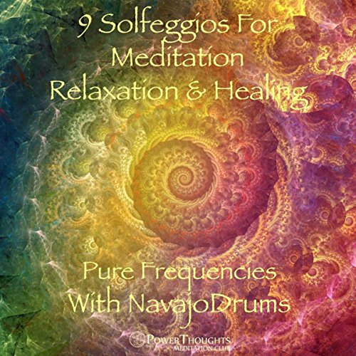 9 Solfeggios For Meditation Relaxation & Healing ➤ Pure Frequencies With NavajoDrums