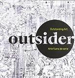 Outsider  - Arte Fuera De Serie (Volumenes Singulares)