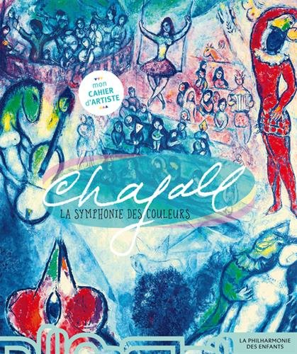 Chagall : La symphonie des couleurs par Sophie Bordet-Petillon