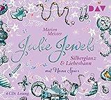 Julie Jewels – Teil 2: Silberglanz und Liebesbann: Lesung mit Musik mit Nana Spier (4 CDs)