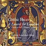 Laurel of Landini Gotic Voices