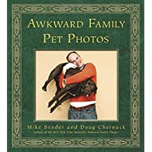 Awkward Family Pet Photos by Mike Bender (2011-11-01)