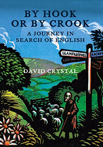 By Hook Or By Crook: A Journey in Search of English (English Edition) Heritage-crystal-crystal