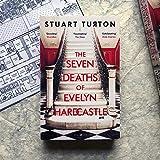 The Seven Deaths of Evelyn Hardcastle: Winner of the Costa First Novel Award 2018