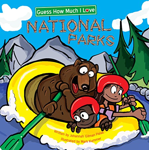 guess-how-much-i-love-national-parks