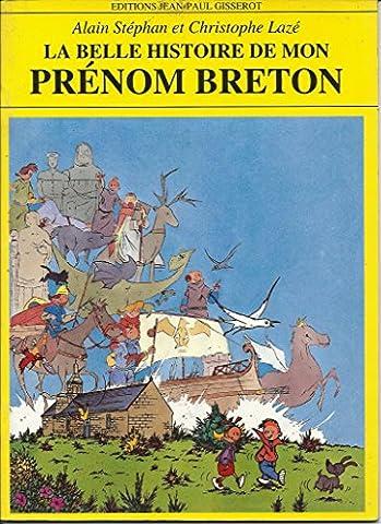 Prenoms Bretons - La belle histoire de mon prénom