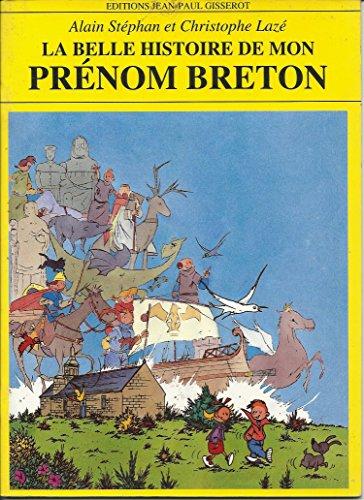 La belle histoire de mon prénom breton