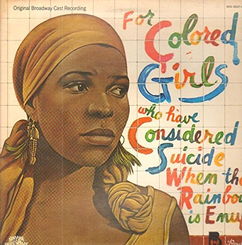 Original Broadway Cast Recording - For Colored Girls Who Have Considered Suicide When The Rainbow Is Enuf [Vinyl LP] -