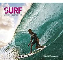 Surf. Las 100 mejores olas (Ocio y deportes)