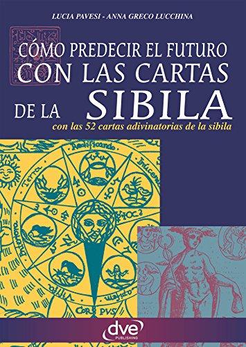Como predecir el futuro con las cartas de la Sibila por Lucia Pavesi