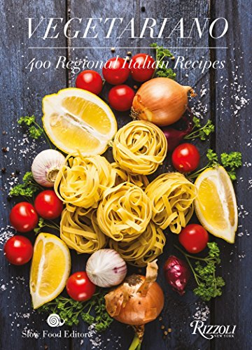 Vegetariano: 400 Regional Italian Recipes