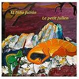 El Niño Julián - Le petit Julien: Un cuento bilingüe para niños - Livre bilingue pour enfants: Volume 2 (Les histoires d'Andie)