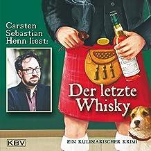 Der letzte Whisky: Ein kulinarischer Krimi (KBV-Hörbuch)