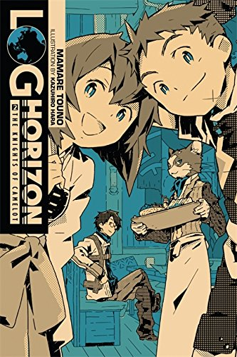 Log Horizon, Vol. 2 (light novel): The Knights of Camelot