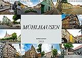 Mühlhausen Impressionen (Wandkalender 2019 DIN A3 quer): Zu Besuch in der wunderschünen Stadt Mühlhausen (Monatskalender, 14 Seiten ) (CALVENDO Orte)