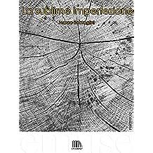 La sublime imperfezione (Portfolio Vol. 6)