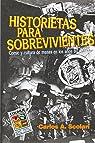 Historietas Para Sobrevivientes: Comic y Cultura de Masas En Los Anos 80 par Carlos Alberto Scolari