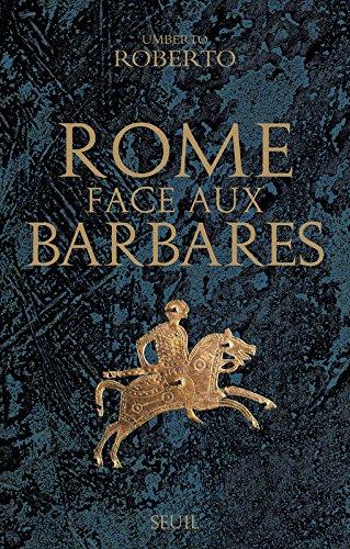 Rome face aux Barbares. Une histoire des sacs de la Ville
