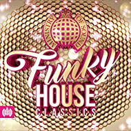 Funky House Classics - Ministry of Sound [Clean]