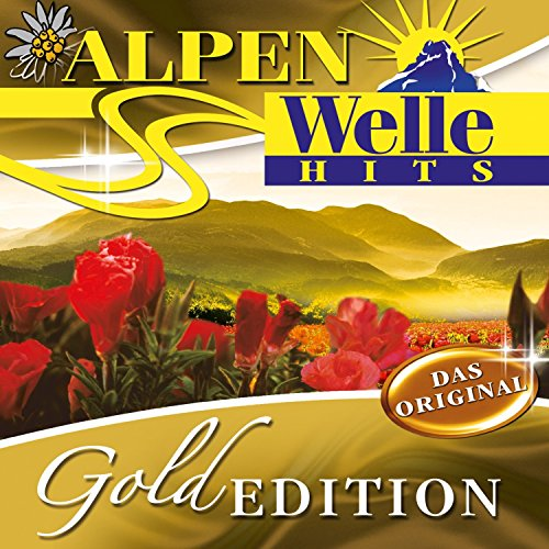 Alpen-Welle Hits (Gold Edition)