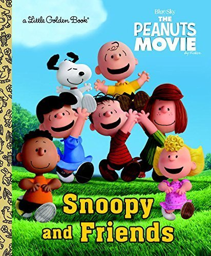 Snoopy and Friends (Peanuts Movie) by Golden Books (2015-09-22)