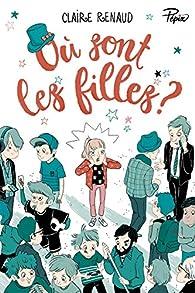 Où sont les filles ? par Claire Renaud