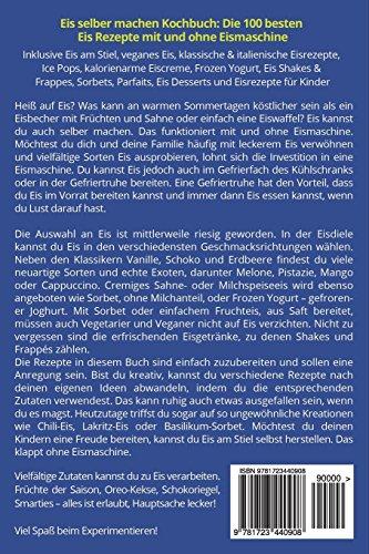 Libro Eis Selber Machen Kochbuch Die 100 Besten Eis Rezepte Mit Und