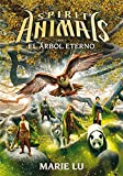 El árbol eterno (Spirit Animals, Band 7)