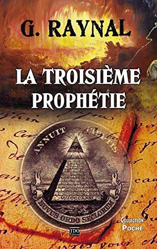 La troisième prophétie par Gérard Raynal
