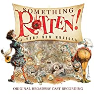 Something Rotten! (Original Broadway Cast Recording)