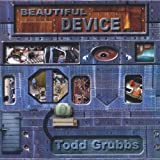 Todd Grubbs: Beautiful Device (Audio CD)