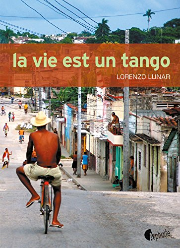 La Vie est un tango par Lorenzo Lunar
