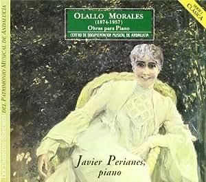 Werke Für Klavier - Javier Perianes, Olallo Morales