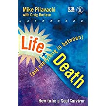 Life, Death (and Everything in Between) (Hodder Christian books)