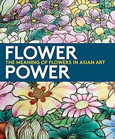 Flower Power: The Meaning of Flowers in Asian Art