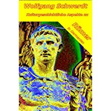 Kulturgeschichtliche Aspekte zu Römer in Germanien