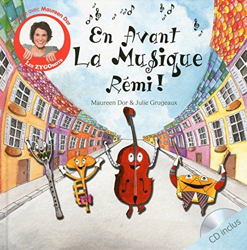 En avant la musique Rémi ! par Maureen Dor
