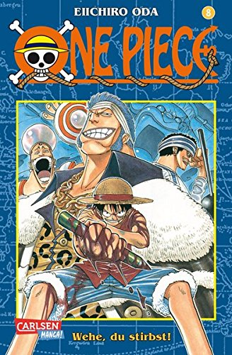 One Piece, Band 8: Wehe, du stirbst!