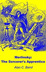 Merlinsky: The Sorcerer's Apprentice